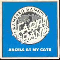 Manfred Mann`s Earth Band – Angels At My Gate